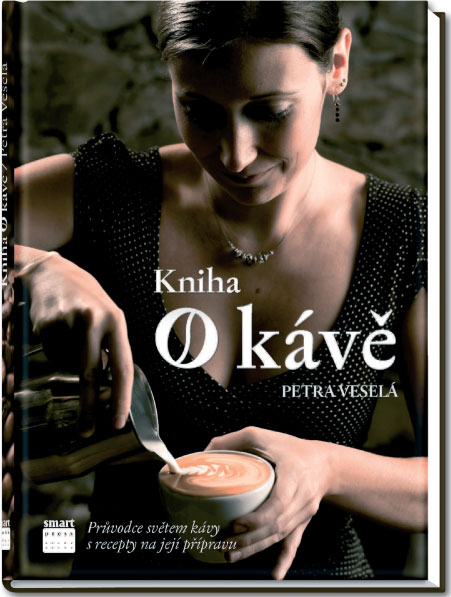 Kniha o kávě - Petra Veselá